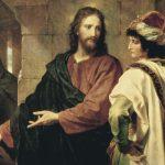 """(313) """"ある役人が、イエスに質問して言った。「先生、私は何をしたら、永遠のいのちを自分のものとして受けることができるでしょうか?」"""""""